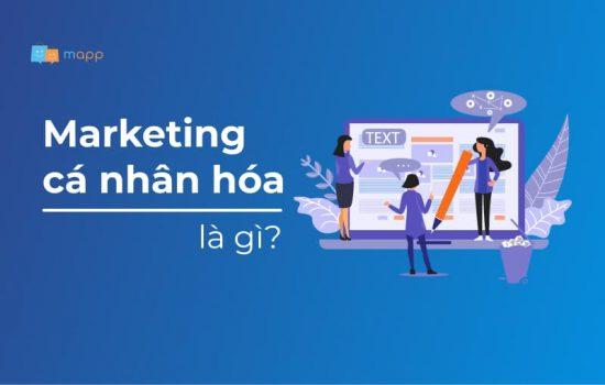 Marketing cá nhân hóa là gì